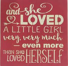 Mother And Daughter Love Quotes by No One Else In This World Loves You As Much As I Do Kylie And Ava