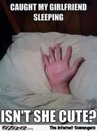 My Girl Meme - caught my girl sleeping meme pmslweb