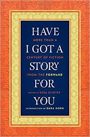 i got a story for you more than a century of fiction from
