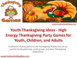 youth thanksgiving ideas high energy thanksgiving for y