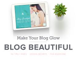 beautiful 50 tips fixes to make your blog glow