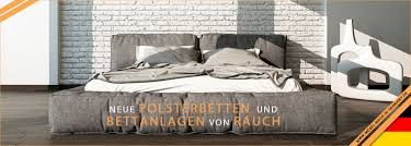 Schlafzimmer Rauch Neue Polsterbetten Und Bettanlagen Von Rauch