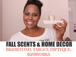 fall scents and home decor video bed bath u0026 beyond target i