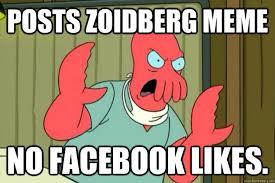 Why Not Zoidberg Meme - that s my joke i ll kill you ill kill you zoidberg quickmeme