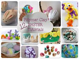 Easter Projects 12 Polymer Clay Easter Tutorials U0026 Projects Katersacres