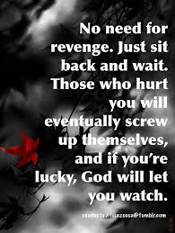 Seeking Youwatch No Need For Just Sit Back And Wait Those Who Hurt You