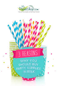bulk party supplies 3 reasons why you should buy party supplies in bulk