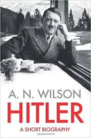 adolf hitler mini biography video amazon com hitler 9780007413492 a n wilson books