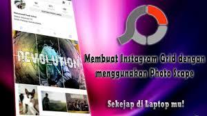 cara membuat instagram grid cara mudah membuat instagram grid menggunakan photo scape di laptop