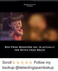 Boo Meme - 25 best memes about monsters inc and boo monsters inc and