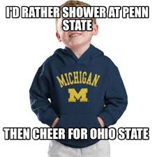 Funny Ohio State Memes - meme creator i d rather shower at penn state then cheer for ohio state