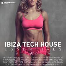 House Essentials by Ibiza Tech House Essentials 2017 Flac Lossless Music Only Fresh