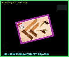 woodworking hand tools 195842 woodworking plans and projects
