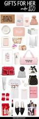 gifts for her under 50 christmas gifts 50th and holidays