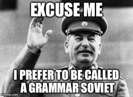 Stalin Memes - excuse me stalin memes imgflip