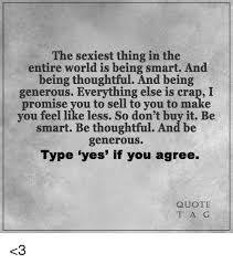Thoughtful Memes - the sexiest thing in the entire world is being smart and being
