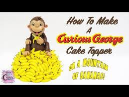 curious george cake topper curious george cake topper how to make curious george on a