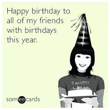 Funny Ecard Memes - happy birthday funny ecards mst3k me
