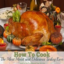 Thanksgiving Cooked Turkey Order How To Cook A Moist And Delicious Turkey A Mess Free