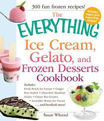 ice cream gelato frozen desserts cookbook