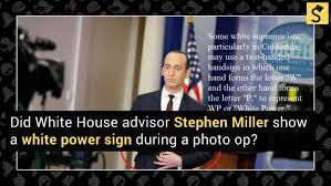White Power Meme - fact check did stephen miller throw a white power sign