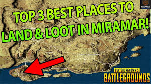 pubg map loot top 3 places to land loot in miramar pubg desert map tips best