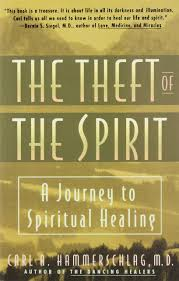spirit halloween coupon theft of the spirit a journey to spiritual healing carl