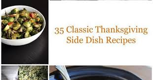 35 classic thanksgiving side dish recipes taste as you go