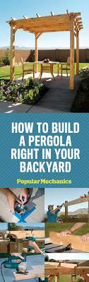 build a how to build a pergola step by step diy building a pergola