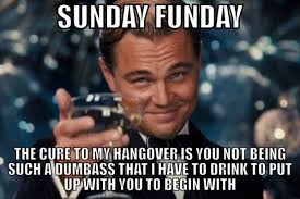 Hangover Meme - sunday memes funny sunday night pictures images