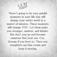 positive uplifting quotes for difficult times to make crown keep
