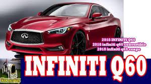 nissan convertible 2018 2018 infiniti q60 2018 infiniti q60 convertible 2018 infiniti