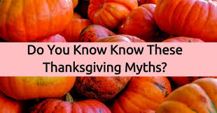 do you these thanksgiving myths quizpug