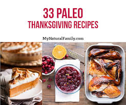 Thanksgiving Recipies 25 Of The Best Paleo Thanksgiving Dinner Recipes For Your Complete