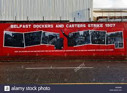 mural on a wall off belfast s falls road commemorating the belfast mural on a wall off belfast s falls road commemorating the belfast dockers and carters strike 1907