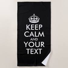 Personalized Memes - personalized internet meme keep calm and your text beach towel