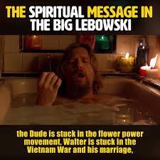 Walter Big Lebowski Meme - wisecrack the big lebowski has its own religious
