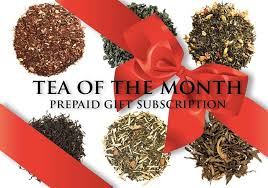 gift of the month club tea of the month club gift prepaid subscription