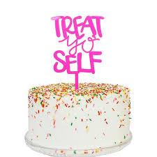 birthday cake toppers treat yo self cake topper mattox design