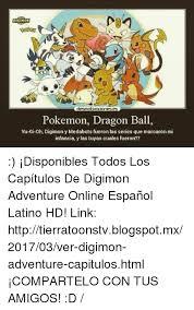 Memes De Pokemon En Espaã Ol - 25 best memes about pokemon espanol and memes pokemon