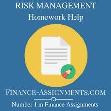 RISK MANAGEMENT Homework Help Finance Assignment Help