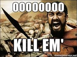Sparta Meme Generator - oooooooo kill em this is sparta meme meme generator