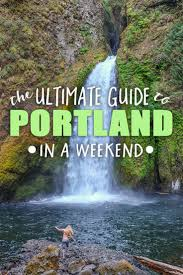 the ultimate guide to portland in a weekend u2022 the blonde abroad