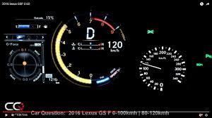 lexus v8 four cam 32 specs 2016 lexus gsf 0 60mph 0 100kmh 80 120kmh the most complete