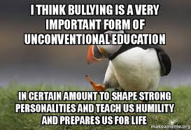 Puffin Meme - i think bullying is a very important form of unconventional