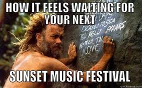 Music Festival Meme - cast away tom at sunset music festival quickmeme