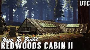 redwoods cabin ii ark house building tutorial how to build
