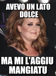 Adele Meme - avevo un lato dolce adele meme on memegen