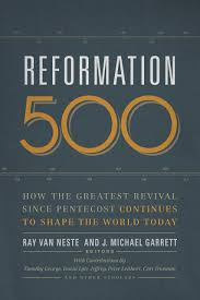 reformation 500 how the greatest revival since pentecost