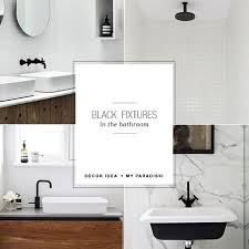 black fixtures in the bathroom paperblog